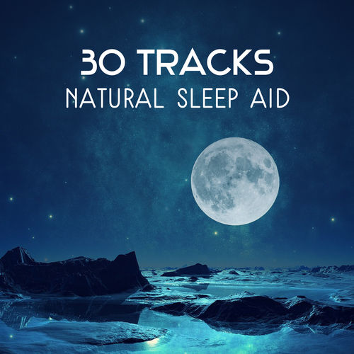 Moon Phases Music Zone: 30 Tracks: Natural Sleep Aid