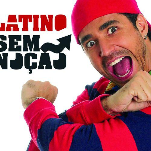 Baixar CD Latino – Sem Noção – Singles Exclusivos – Latino (2007) Grátis