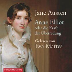 Anne Elliot (Oder die Kraft der Überredung) Audiobook