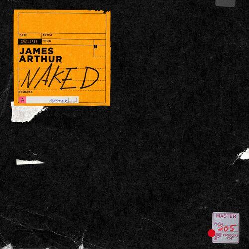 Baixar Single Naked, Baixar CD Naked, Baixar Naked, Baixar Música Naked - James Arthur 2018, Baixar Música James Arthur - Naked 2018