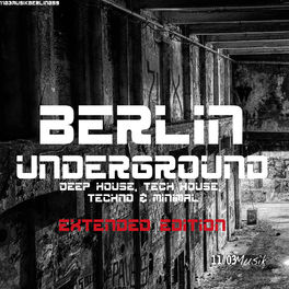 Various Artists: Berlin Underground Deep House, Tech House