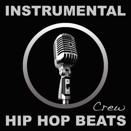 Instrumental Hip Hop Beats Crew: Instrumental Hip Hop Beats (Rap