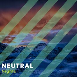 Album cover of # Neutral Nights