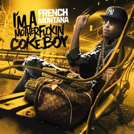 Album cover of Im a Motherfckin Coke Boy
