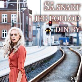 Album cover of Så snart jeg forlod din by