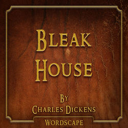 Bleak House (By Charles Dickens) Audiobook