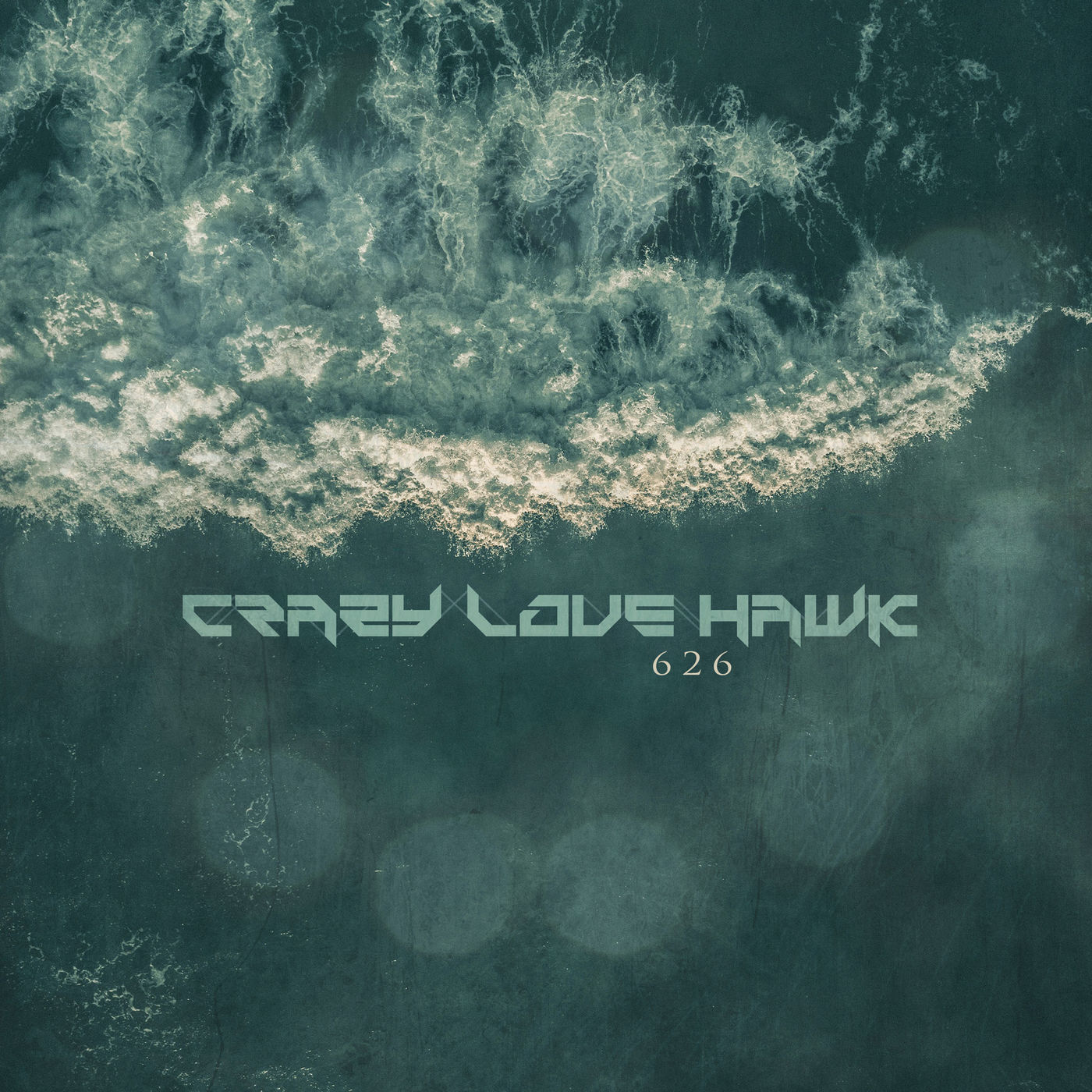 Crazy Love Hawk - 626 [single] (2020)