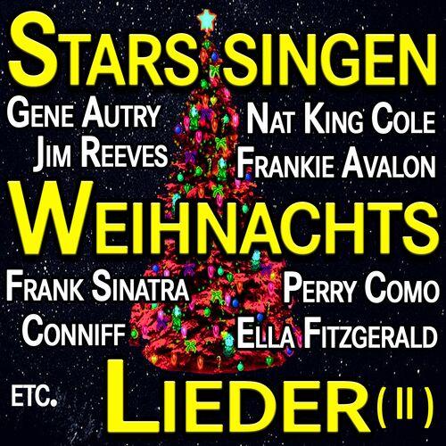 Nat King Cole Weihnachtslieder.Various Artists Stars Singen Weihnachtslieder 2 Musique En