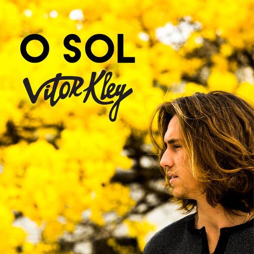 Música O Sol – Vitor Kley (2017)