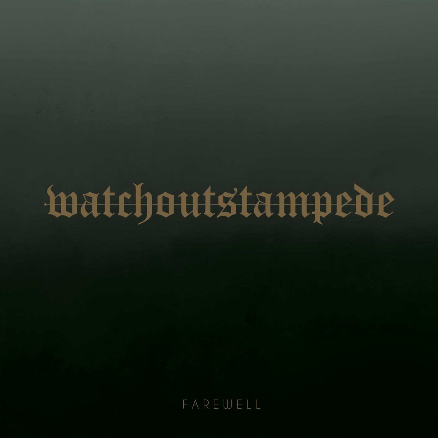 Watch Out Stampede - Farewell [single] (2019)