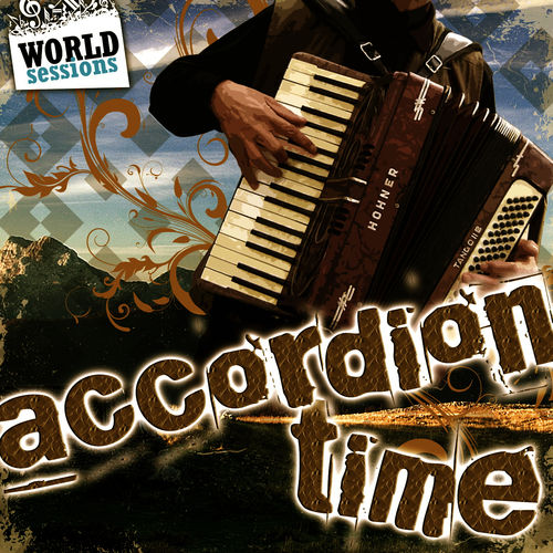 Various Artists: Accordion Time: Best Accordeon Songs in the