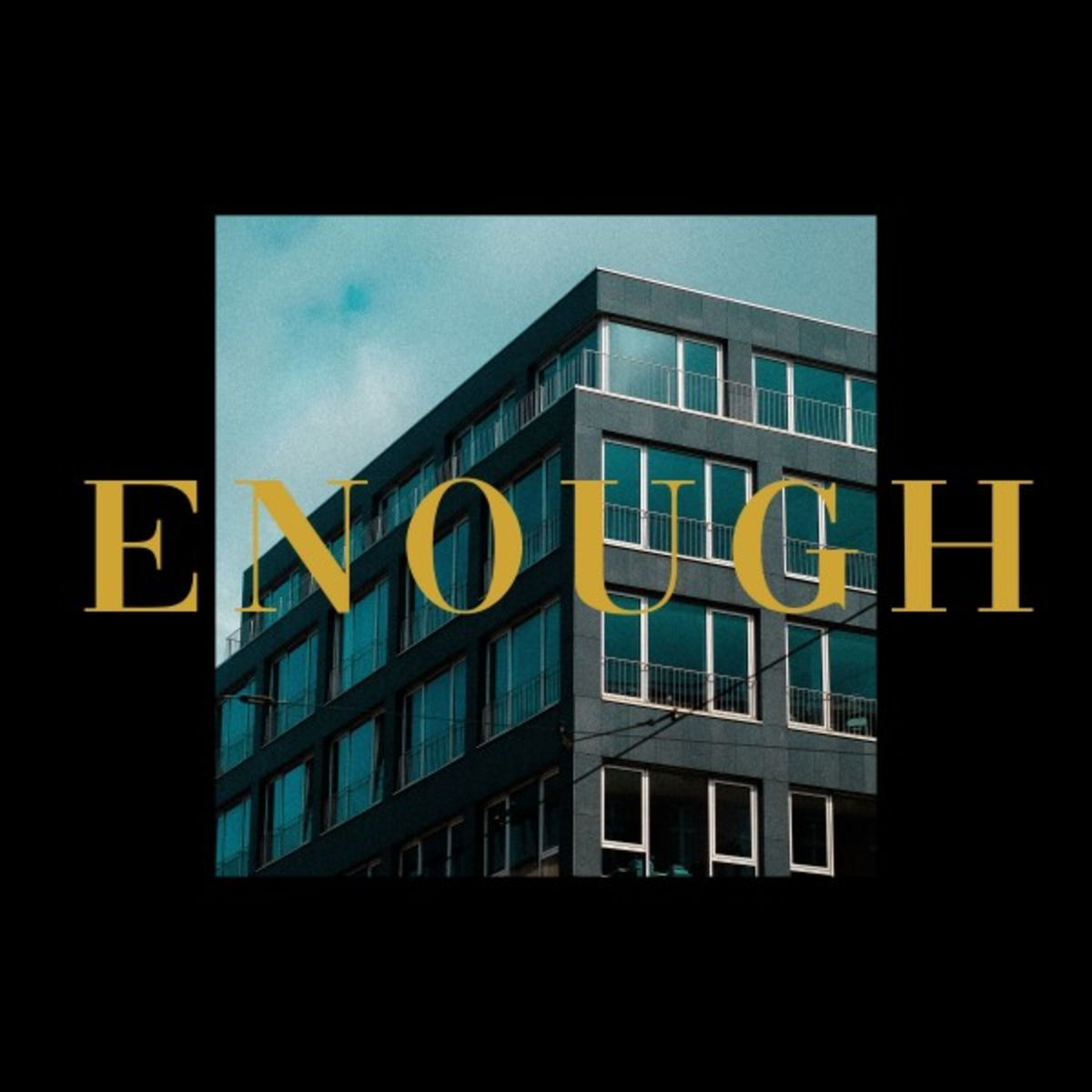 What We Lost - Enough [single] (2019)