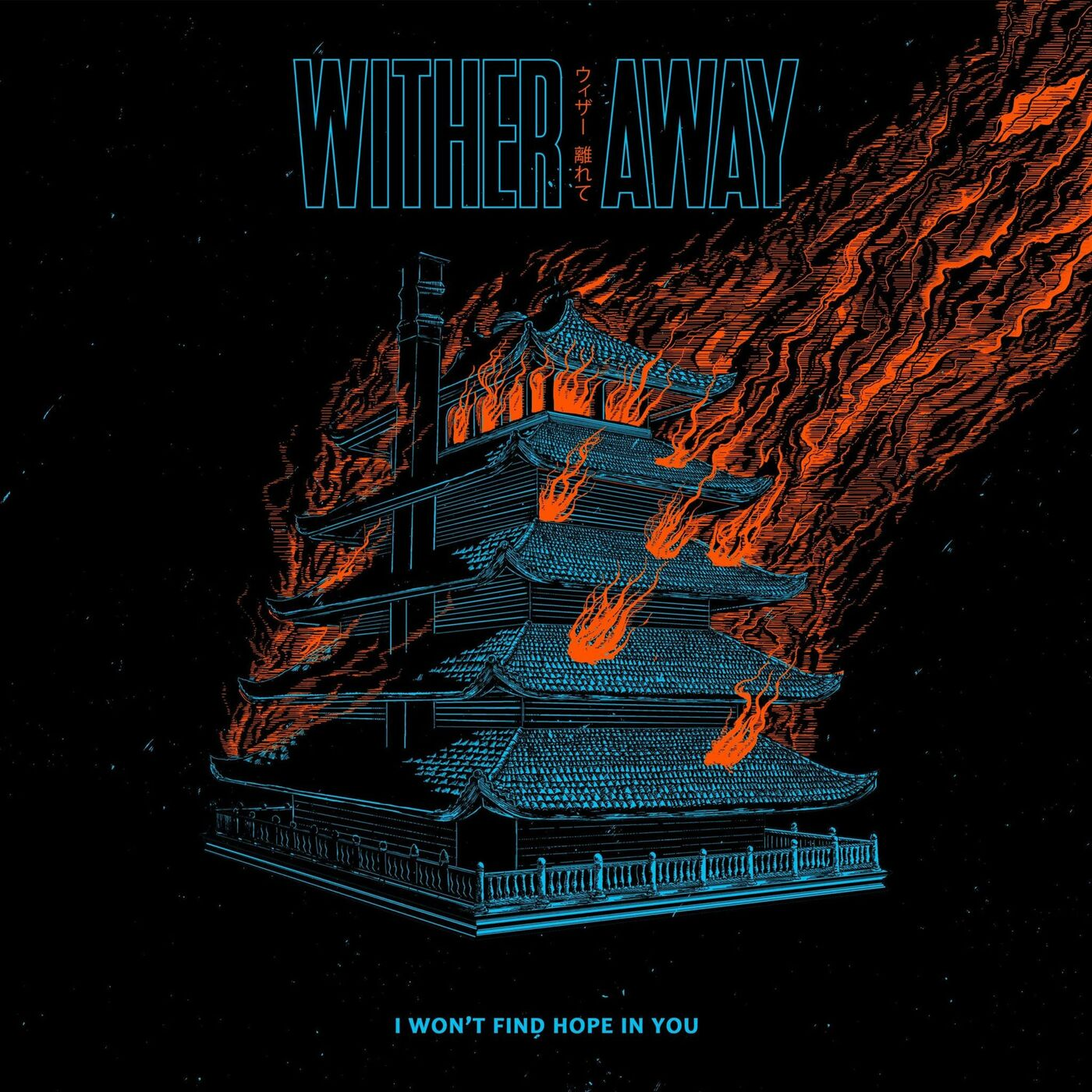 Wither Away - I Won't Find Hope in You [single] (2021)