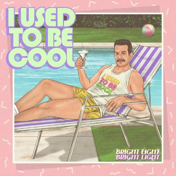 I Used to Be Cool cover