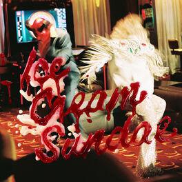 Album cover of Ice Cream Sundae