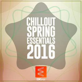 Album cover of Chillout Spring Essentials 2016