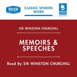 Churchill's Memoirs & Speeches (Argo Spoken Word) (Remastered)