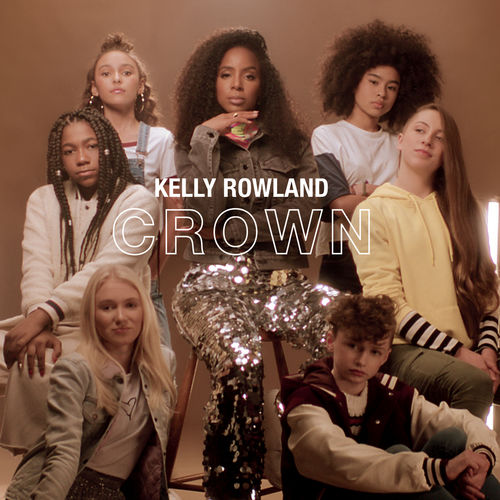 Baixar Single Crown – Kelly Rowland (2019) Grátis