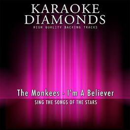 Karaoke Diamonds: I'm a Believer (Karaoke Version