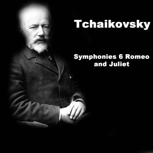 Baixar Single Tchaikovsky: Symphonies 6 Romeo and Juliet, Baixar CD Tchaikovsky: Symphonies 6 Romeo and Juliet, Baixar Tchaikovsky: Symphonies 6 Romeo and Juliet, Baixar Música Tchaikovsky: Symphonies 6 Romeo and Juliet - Pyotr Ilyich Tchaikovsky, Bournemouth Symphony Orchestra 2018, Baixar Música Pyotr Ilyich Tchaikovsky, Bournemouth Symphony Orchestra - Tchaikovsky: Symphonies 6 Romeo and Juliet 2018