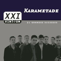 Karametade – Vinteum XXI: 21 Grandes Sucessos 2019 CD Completo