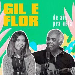 No Norte da Saudade - Gilberto Gil e Flor Gil