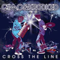 Cross The Line (Metrik rmx) - CAMO-KROOKED