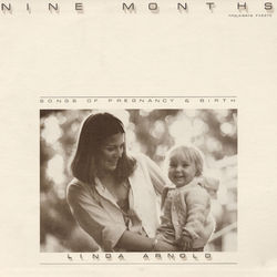 Nine Months: Songs of Pregnancy and Birth