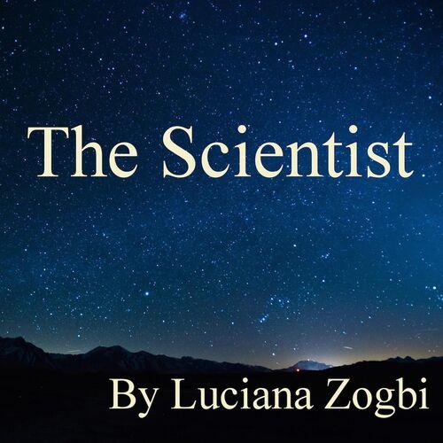 Baixar Single The Scientist, Baixar CD The Scientist, Baixar The Scientist, Baixar Música The Scientist - Luciana Zogbi 2018, Baixar Música Luciana Zogbi - The Scientist 2018