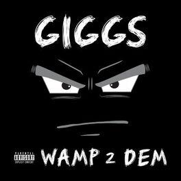Album cover of Wamp 2 Dem