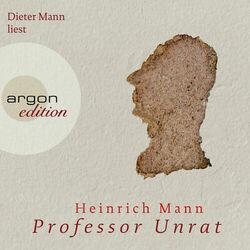 Professor Unrat (Ungekürzte Fassung) Audiobook