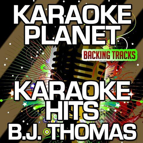 A-Type Player: Karaoke Hits B  J  Thomas (Karaoke Version