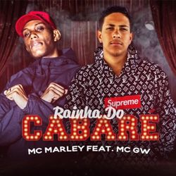 Download Mc Marley, MC GW - Rainha do Cabaré 2020