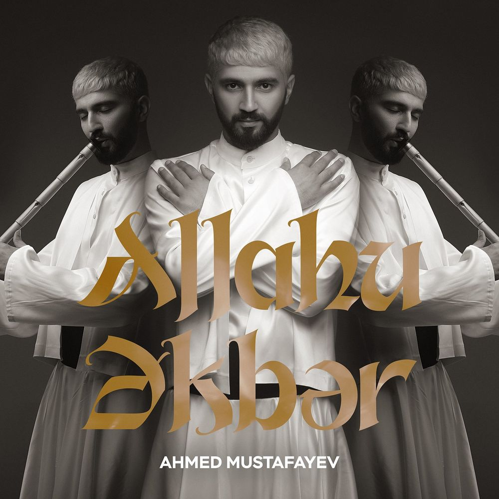 Ahmed Mustafayev - Allahu Əkbər