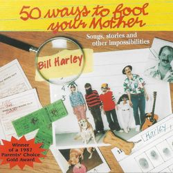 50 Ways to Fool Your Mother