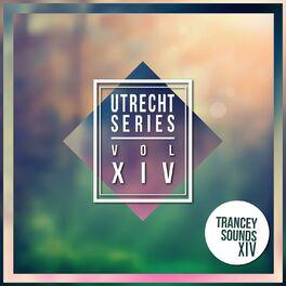 Album cover of Utrecht Series - Vol.XIV