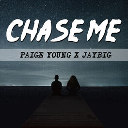 Album cover of Chase Me (feat. Jaybig)