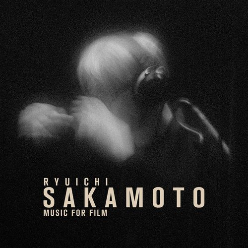 Ryuichi Sakamoto - Music for Film (2016) [MP3-CDRIP]
