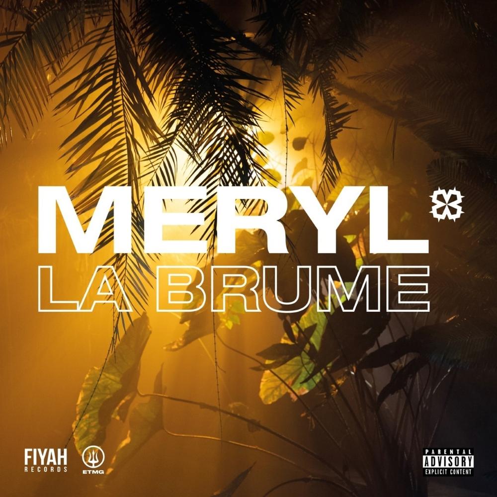 Meryl ft. Le Motif - La brume