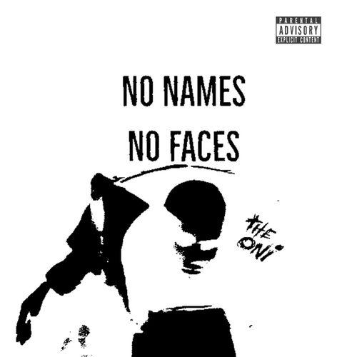 The Oni - No Names , No Faces 2019 [LP]