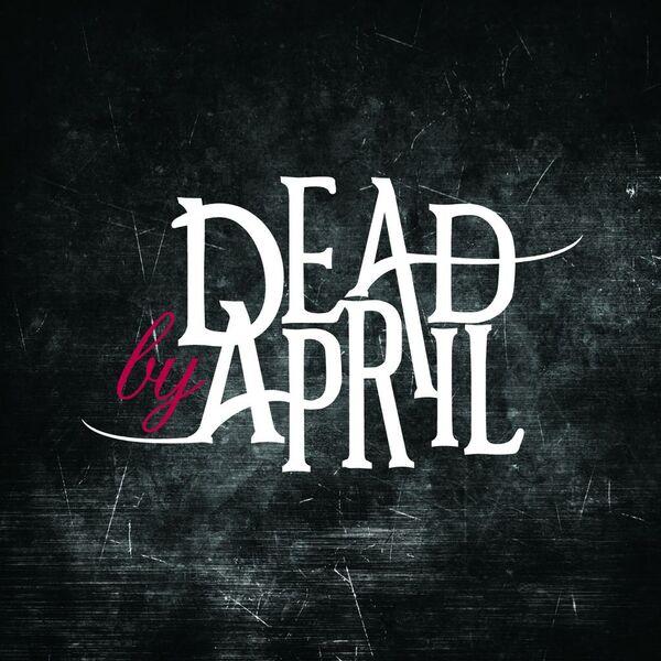 Dead by April - Dead by April (Bonus Version) (2009)