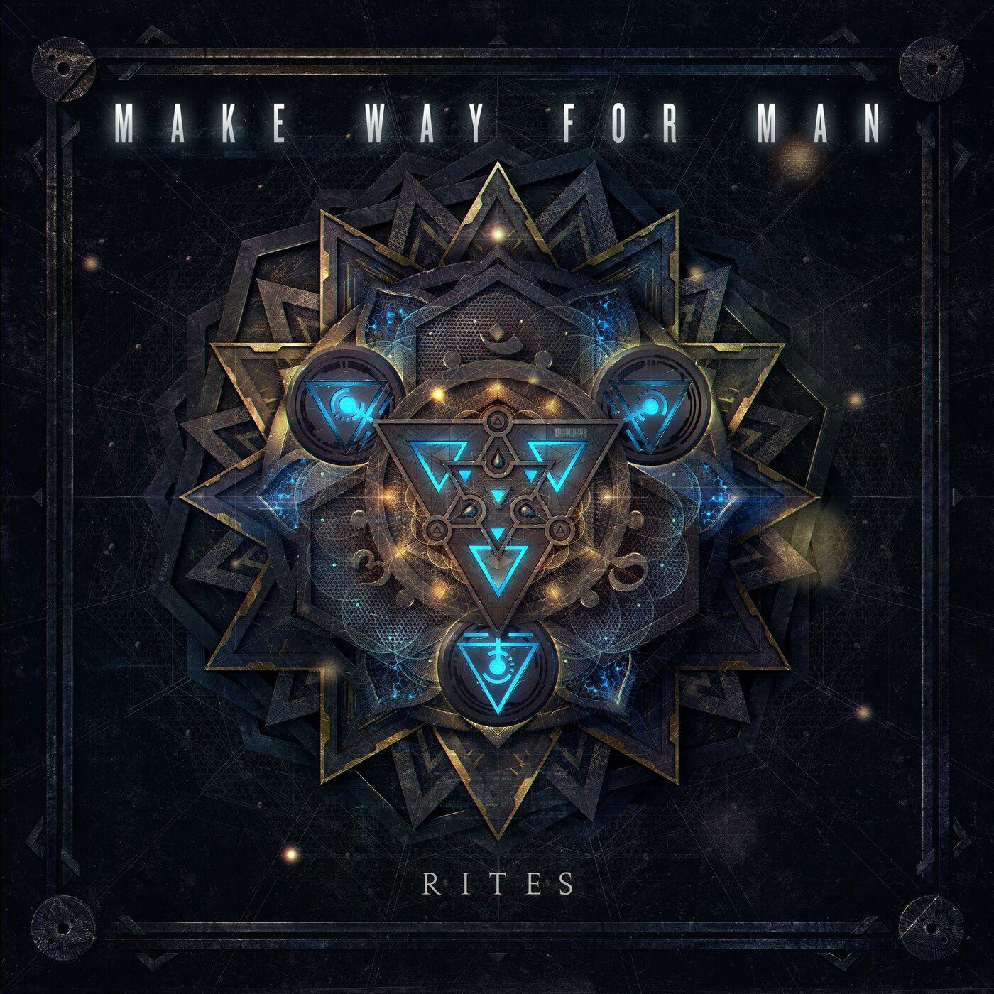 Make Way for Man - Rites [EP] (2020)
