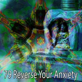 Album cover of 79 Reverse Your Anxiety