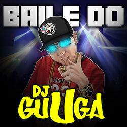 DJ Guuga – Baile do Guga 2018 CD Completo