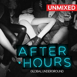 Album cover of Global Underground: Afterhours 8/Unmixed