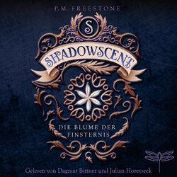 Shadowscent - Die Blume der Finsternis (Ungekürzt) Audiobook