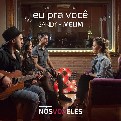 Baixar Música Eu Pra Você – Sandy, Melim (2018) Grátis