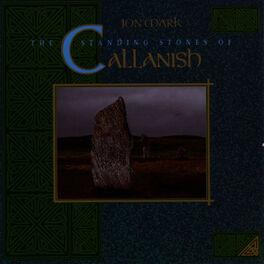 Jon Mark - The Standing Stones of Callanish