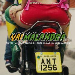 Anitta – Vai malandra