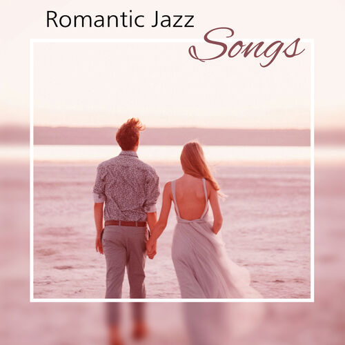 Romantic Piano Music Romantic Jazz Songs Lovers Paradise Soft Jazz For Romantic Evening Erotic Massage Piano Lounge Musikstreaming Lyssna I Deezer